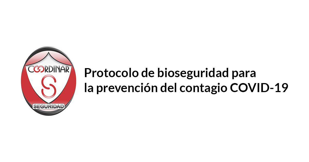 Protocolo de bioseguridad para la prevención del contagio COVID-19