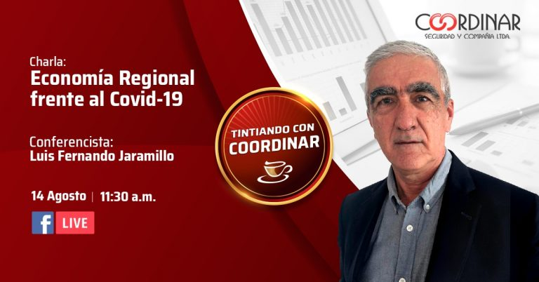 Tintiando con Coordinar: Economía Regional frente al Covid-19